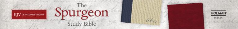 KJV-Spurgeon-ChristianLeadershipAlliance-Ads-02
